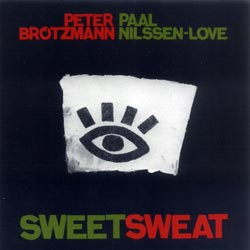 Brotzmann, Peter / Paal Nilssen-Love: Sweetsweat (Smalltown Superjazzz)