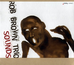 Brown Trio, Rob : Sounds <i>[Used Item]</i>
