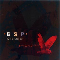 Brown Wing Overdrive: ESP Organism