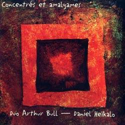 Bull, Arthur / Heikalo, Daniel : Concentres et amalgames (Ambiances Magnetiques)