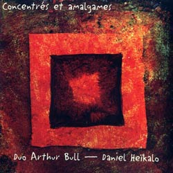 Bull, Arthur / Heikalo, Daniel : Concentres et amalgames