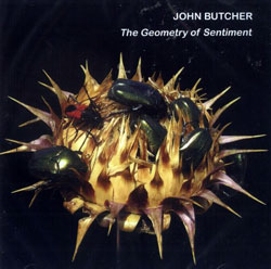 Butcher, John: The Geometry of Sentiment (Emanem)