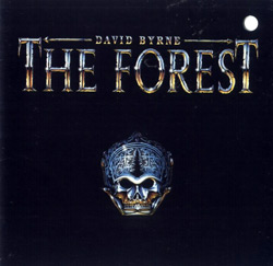 Byrne, David: The Forest <i>[Used Item]</i> (Luaka Bop)