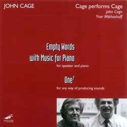 Cage, John: Cage Performs Cage: Empty Words With Music For Piano / One7