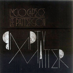 Capece / Patterson: empty matter (Another Timbre)