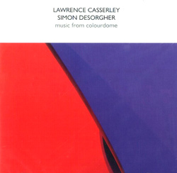 Casserley, Lawrence / Desorgher, Simon : Music From ColourDome (psi)