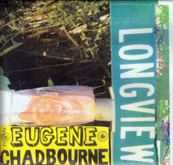 Chadbourne, Eugene: Longview [2 CDs]