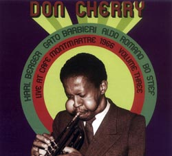 Cherry, Don: Live At Cafe Montmartre Volume Three