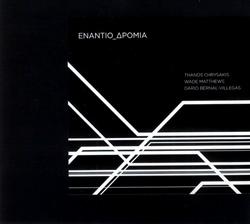 Chrysakis / Matthews / Bernal-Villegas: ENANTIO_DROMIA (Aural Terrains)