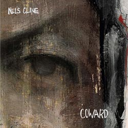 Cline, Nels: Coward (Cryptogramophone)