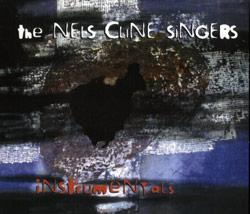 Cline Singers, Nels : Instrumentals