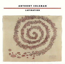 Coleman, Anthony : Lapidation (New World Records)