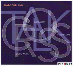 Copland, Marc: Crosstalk <i>[Used Item]</i> (Pirouet)