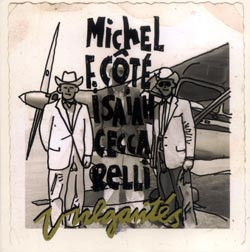 Cote / Ceccarelli: Vulgarites (Ambiances Magnetiques)