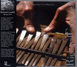 Richard Crandell: Spring Steel (Tzadik)