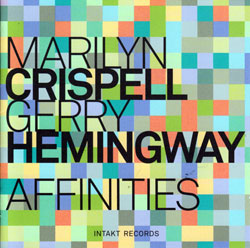 Crispell, Marilyn / Gerry Hemingway: Affinities (Intakt)