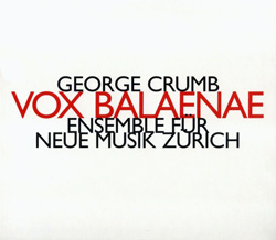 Crumb, George: Vox Balaenae <i>[Used Item]</i> (Hat [now] ART)