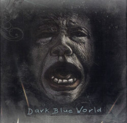 Dark Blue World: Dark Blue World (Drip Audio)