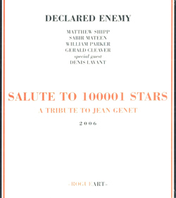 Declared Enemy (Shipp / Mateen / Parker / Cleaver / Lavant): Salute To 100001 Stars: A Tribute To Je (RogueArt)
