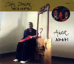 Demissie, Zerfu : Akotet: Songs of the Begena (Terp African Series)