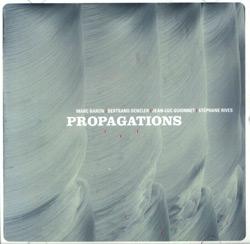 Baron / Denzler / Guionnet / Rives: Propagations