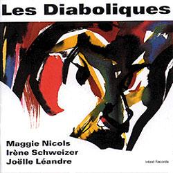 Schweizer, Irene : Les Diaboliques (Intakt)
