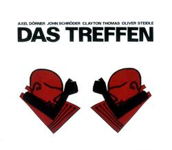 Dorner / Schroder / Thomas / Steidle: Das Treffen (Jazzwerkstatt)