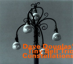 Douglas, Dave Tiny Bell Trio: Constellations (Hatology)