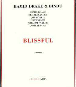 Drake, Hamid / Bindu: Blissful