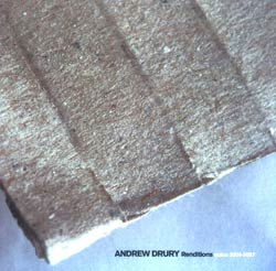 Drury, Andrew : Renditions: Solos 2004 - 2007 (Creative Sources)