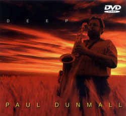 Dunmall, Paul: Deep [DVD] (FMR)