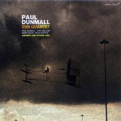 Dunmall, Paul Sun Quartet: Ancient and Future Airs (Clean Feed)