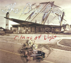 Dust Dive, The : Claws of Light (Own Records)
