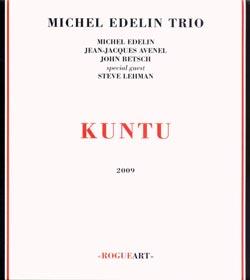 Edelin, Michele Trio + Steve Lehman: Kuntu (RogueArt)
