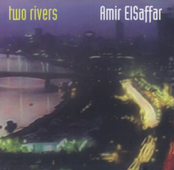ElSaffar, Amir : Two Rivers (Pi Recordings)