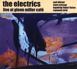 Electrics, The : Live at Glenn Miller Cafe (Ayler Records)