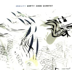 Empty Cage Quartet: Gravity (Clean Feed)