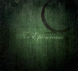Epicureans, The: Introducing The Epicureans (Semata Productions)
