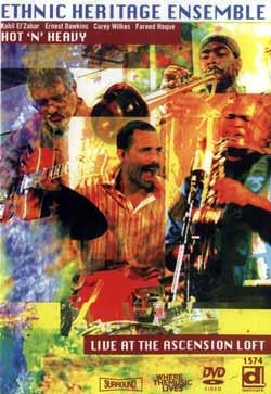 Ethnic Heritage Ensemble: Hot 'N' Heavy - Live at The Ascension Loft <i>[Used Item]</i>