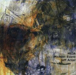 Evans, Michael / Arnal, Jeff: MEJA (C3R)