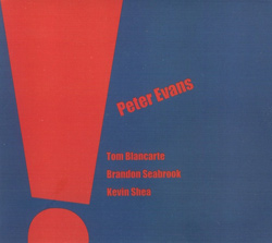 Evans, Peter Quartet: ! (Firehouse 12 Records)