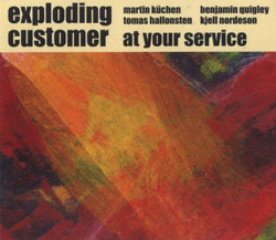 Exploding Customer : At Your Service (Ayler)