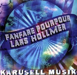 Fanfare Pourpour / Hollmer, Lars: Karusell Musik