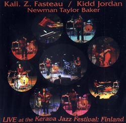 Fasteau, Kali Z. / Jordan, Kidd : Live at the Kerava Jazz Festival: Finland