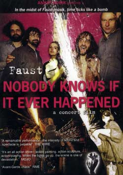 Faust: Nobody Knows If It Ever Happened [DVD] (Recommended Records)