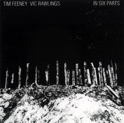Feeney, Tim / Rawlings, Vic: In Six Parts