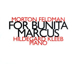 Feldman, Morton: For Bunita Marcus (Hat[now]ART)
