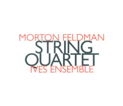 Feldman, Morton: String Quartet (1979) (Hat [now] ART)