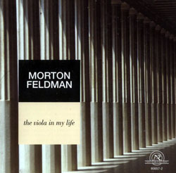 Feldman, Morton: The Viola In My Life