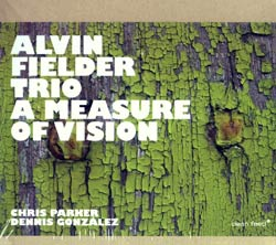 Fielder Trio, Alvin: A Measure of Vision